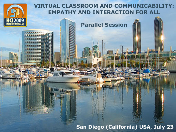 Virtual Classroom and Communicability: Empathy and Interaction for All - Parallel Session - Francisco V. C. Ficarra (coordinator)