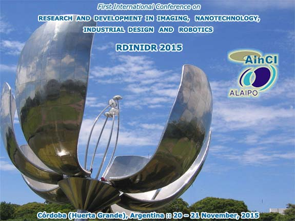 First International Conference on Research and Development in Imaging, Nanotechnology, Industrial Design and Robotics :: RDINIDR 2015 :: November, 20 and 21, 2015