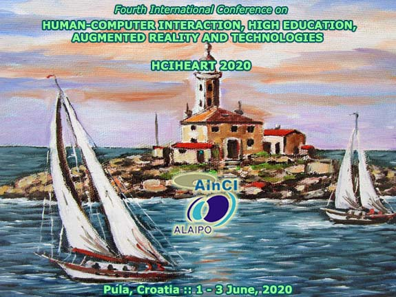 4th International Conference on Human-Computer Interaction, High Education, Augmented Reality and Technologies ( HCIHEART 2020 ) :: Pula, Croatia :: June 1 – 3, 2020